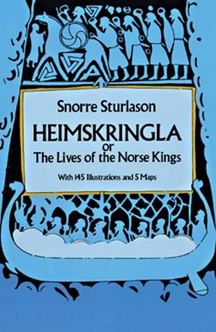 Heimskringla: or, The Lives of the Norse Kings book cover