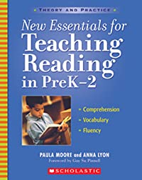 New Essentials for Teaching Reading in PreK-2: Comprehension, Vocabulary, Fluency
