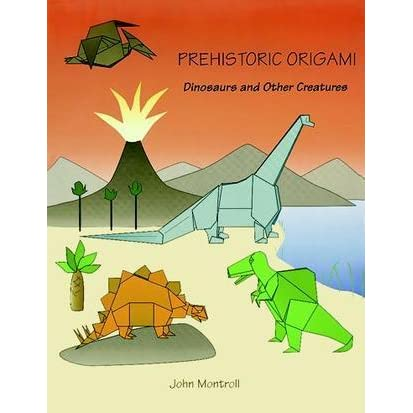 Prehistoric origami by john montroll reviews discussion bookclubs lists - Origami suspensie ...