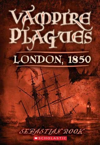 London, 1850 (Vampire Plagues, #1)