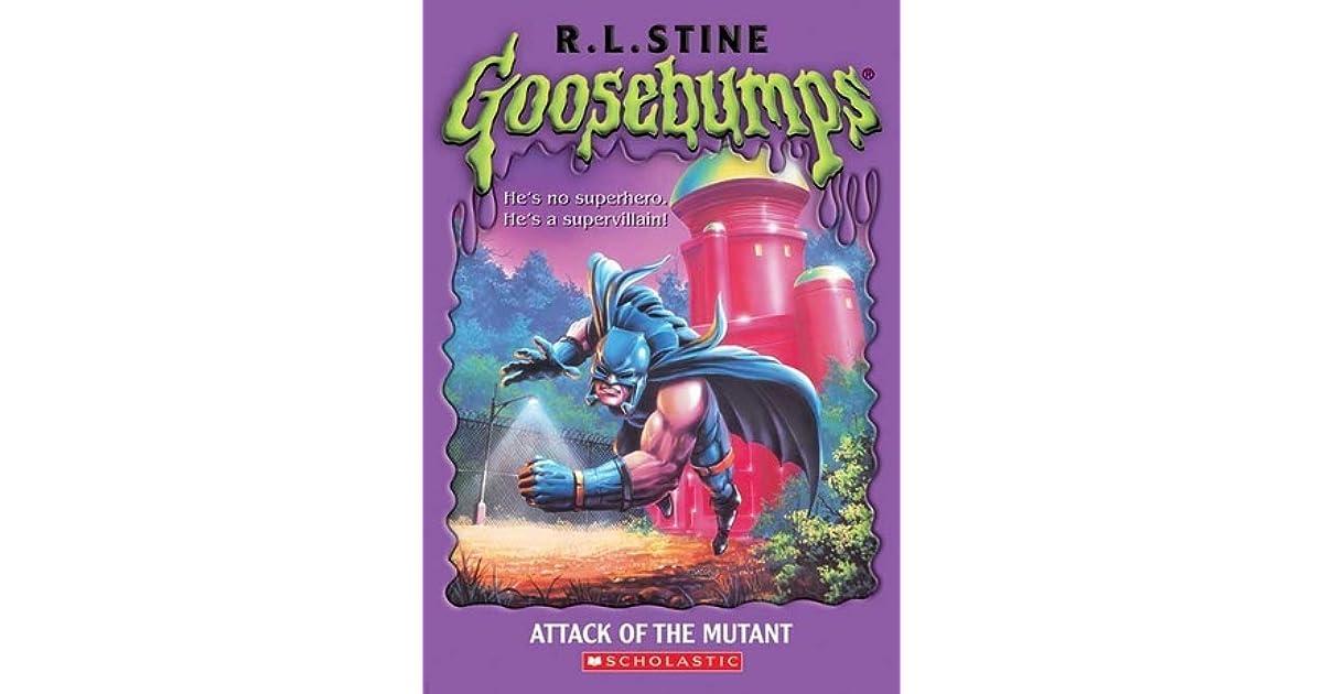 0c8ca8bdd103 Attack of the Mutant (Goosebumps