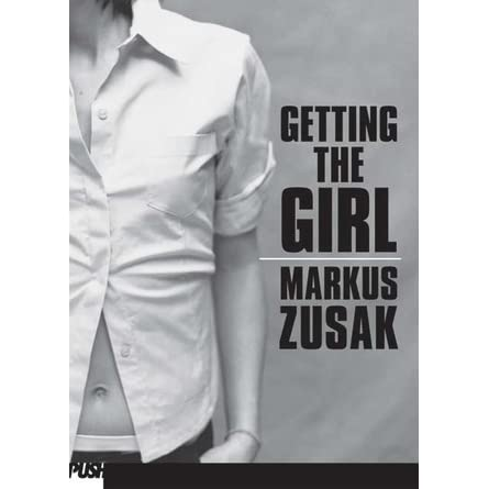getting the girl wolfe brothers by markus zusak
