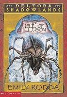 The Isle of Illusion (Deltora Shadowlands, #2)