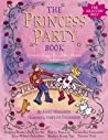 Princess Party Book: Favorite Happy Ever After Stories…and More