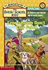 Leprechauns Don't Play Fetch (The Adventures of the Bailey School Kids Holiday Special, #4)