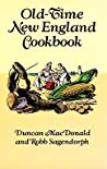 Old-Time New England Cookbook by Duncan MacDonald