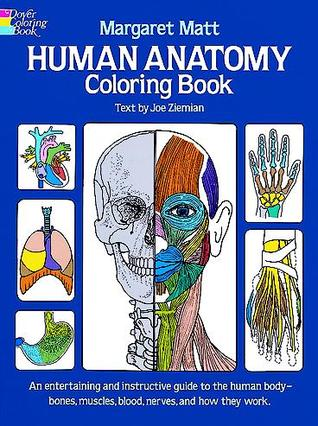 Human Anatomy Coloring Book: an Entertaining and Instructive Guide ...