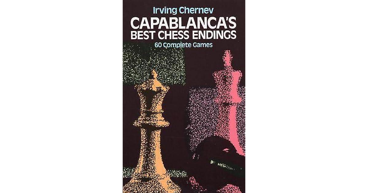 CAPABLANCAS BEST CHESS ENDINGS DOWNLOAD