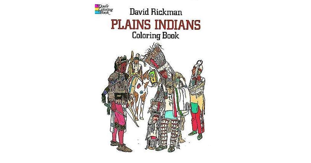 Plains Indians Coloring Book by David Rickman