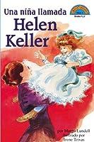 Una niña llamada Helen Keller: (Spanish language edition of A Girl Named Helen Keller)