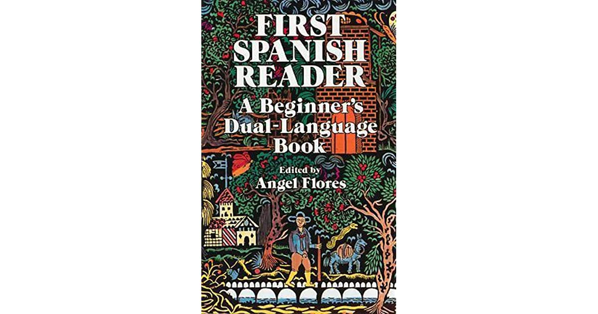 First Spanish Reader: A Beginner's Dual-Language Book by ... - photo#25