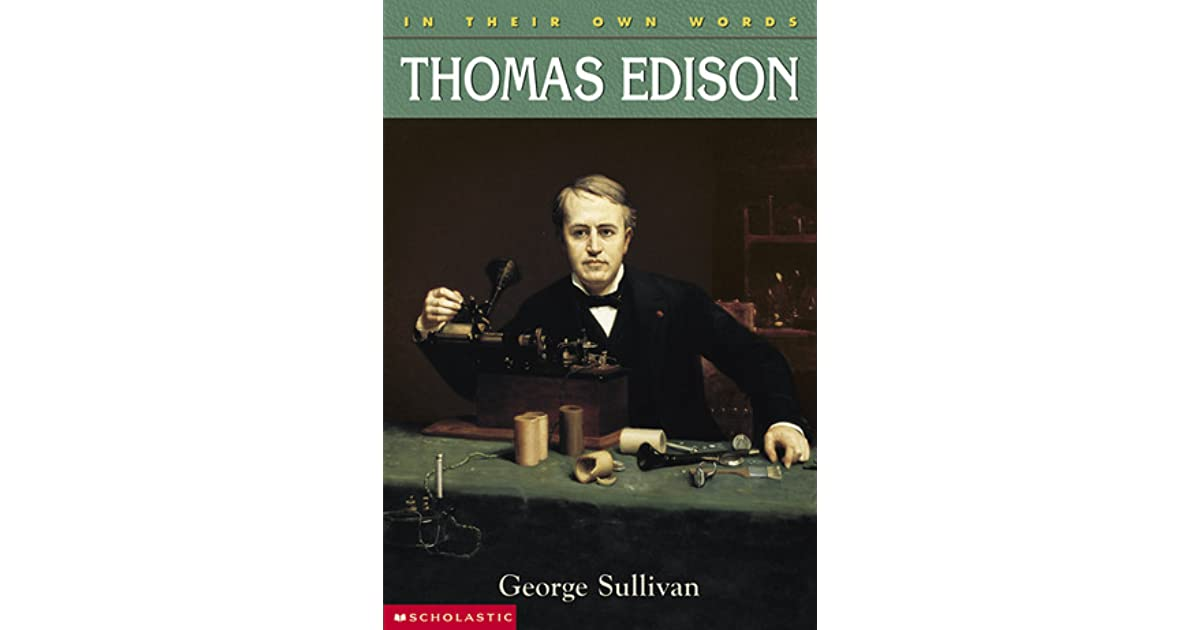 thomas edison an inventor and a