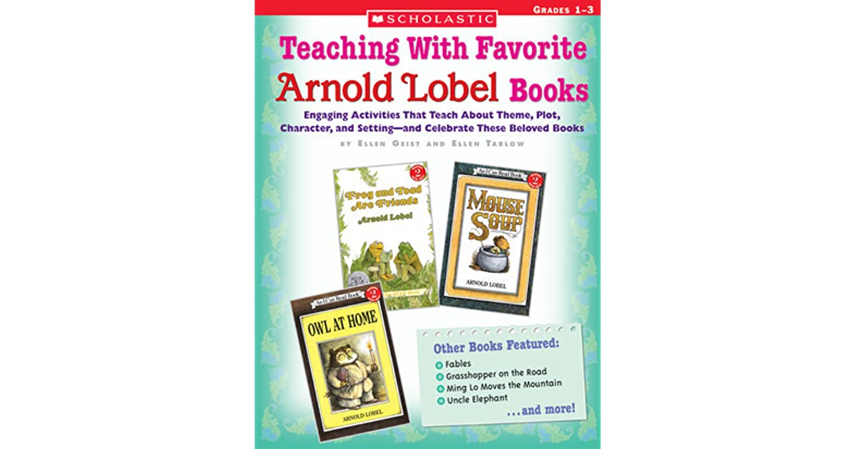 Teaching With Favorite Arnold Lobel Books Engaging