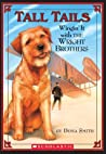Wingin' It with the Wright Brothers (Tall Tails #1)