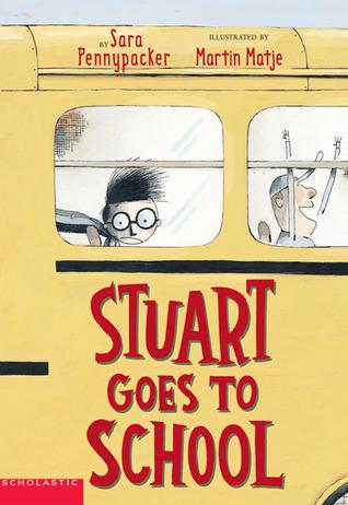 Stuart Goes to School (The Amazing World of Stuart, #2)