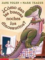 ?Como Dan Las Buenas Noches Los Dinosaurios?