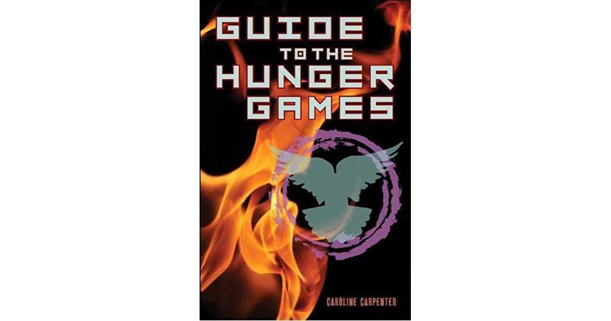 Download Guide To The Hunger Games By Caroline Carpenter