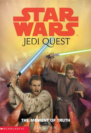 Read The Moment Of Truth Star Wars Jedi Quest 7 By Jude Watson