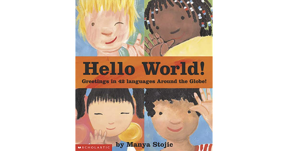 helloworld sweepstakes hello world greetings in 42 languages around the globe 1181