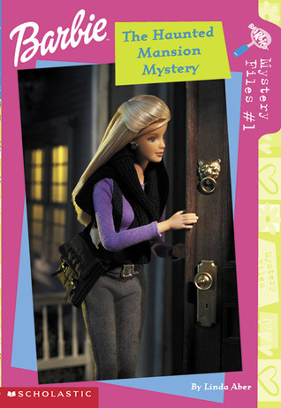 The Haunted Mansion Mystery (Barbie Mystery Files, #1)