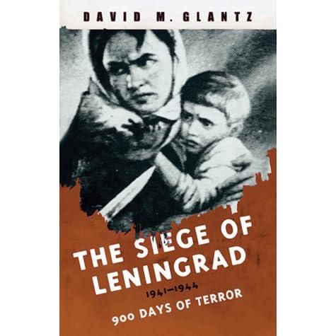 The full horror of the siege of Leningrad is finally revealed