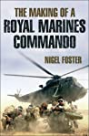 The Making of a Royal Marines Commando