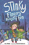 Stinky Finger's House of Fun