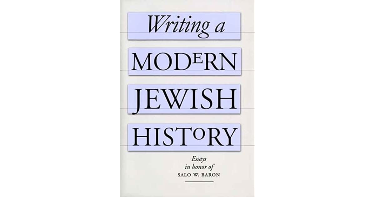 """the jews a history essay Writing jews out of their own history the most ludicrous falsehoods to write the jews out of their own history jewish man's rebellion"""" essay."""