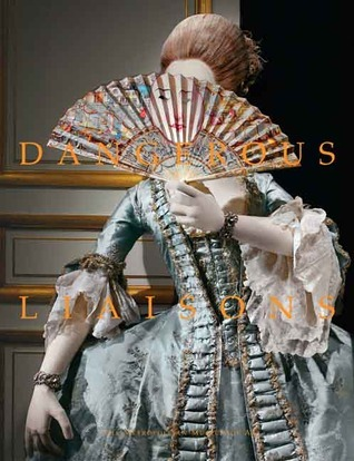 Dangerous Liaisons Fashion and Furniture in the Eighteenth Century