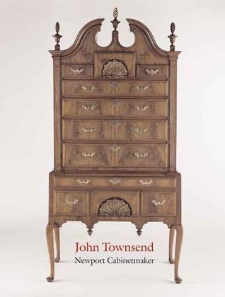 John Townsend Newport Cabinetmaker