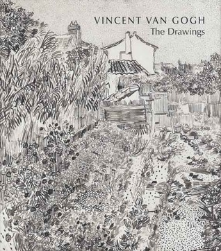 Vincent van Gogh The Drawings