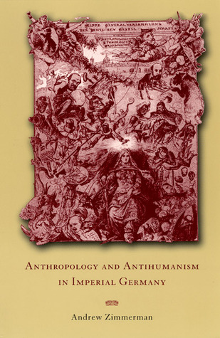 Anthropology and Antihumanism in Imperial Germany