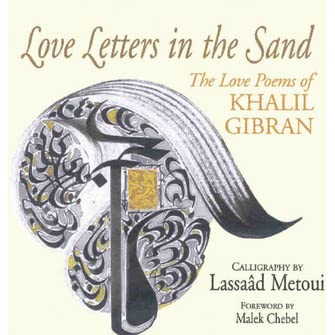love letters in the sand letters in the sand the poems of khalil gibran 33233