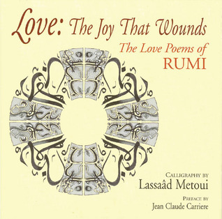 Love-The-Joy-That-Wounds-The-Love-Poems-of-Rumi