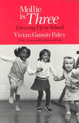 Mollie Is Three: Growing Up in School