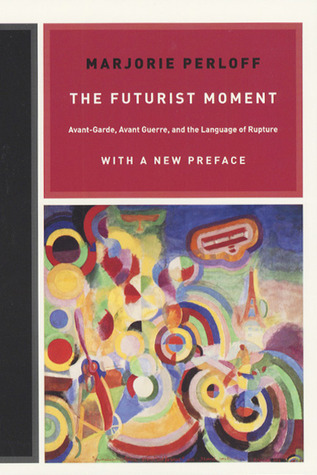 The Futurist Moment- Avant-Gard