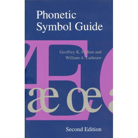 Phonetic Symbol Guide By Geoffrey K Pullum