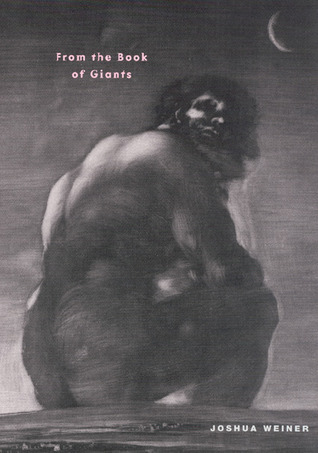 Joshua Weiner - From the Book of Giants