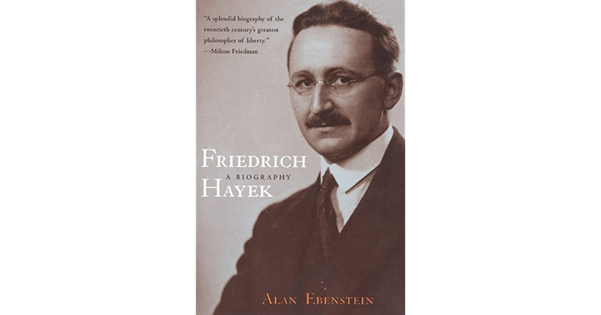 a biography of the life and times of friedrich august von hayek Hayek, friedrich august von (1899–1992) british economist, b vienna he was professor at london (1931–50), chicago (1950–62), and freiburg (1962–69) he wrote many books on law, economics, and philosophy, and received the 1974 nobel prize in economics.