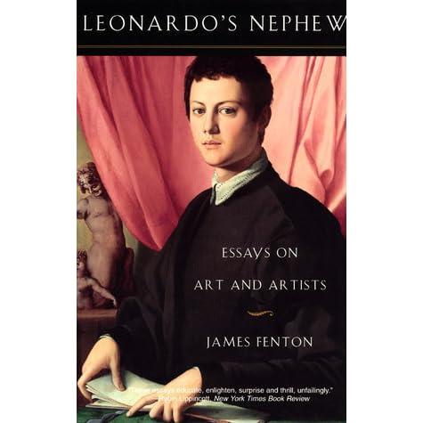 Leonardo's Nephew: Essays in the History of Art and Artists