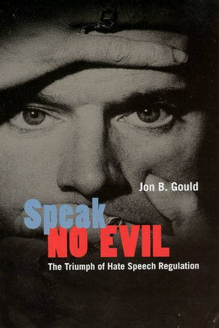 Speak No Evil The Triumph of Hate