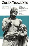 Greek Tragedies, Volume 1: Aeschylus: Agamemnon, Prometheus Bound; Sophocles: Oedipus the King, Antigone; Euripides: Hippolytus