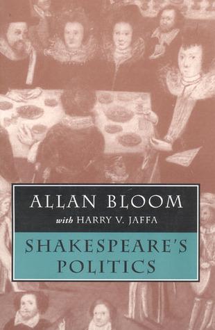 Shakespeare's Politics by Allan Bloom