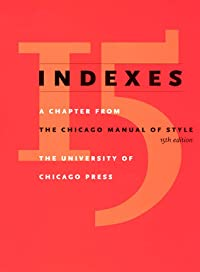 Indexes: A Chapter from The Chicago Manual of Style