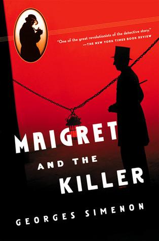 Maigret and the Killer (Inspector Maigret, #70)