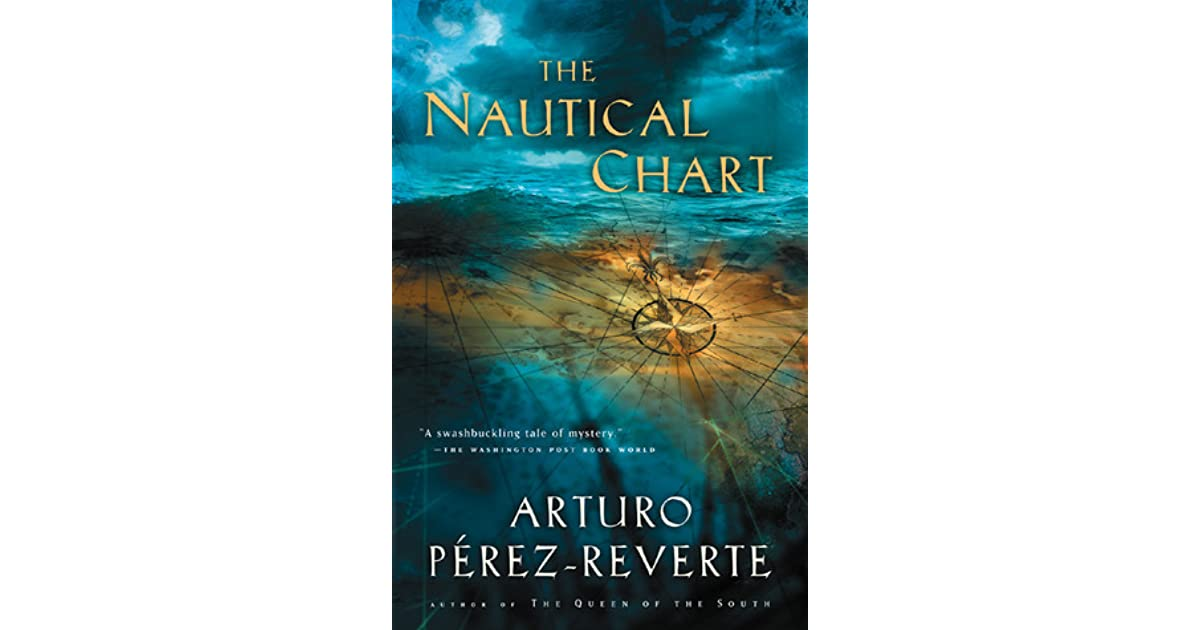 The Nautical Chart By Arturo Pérez Reverte