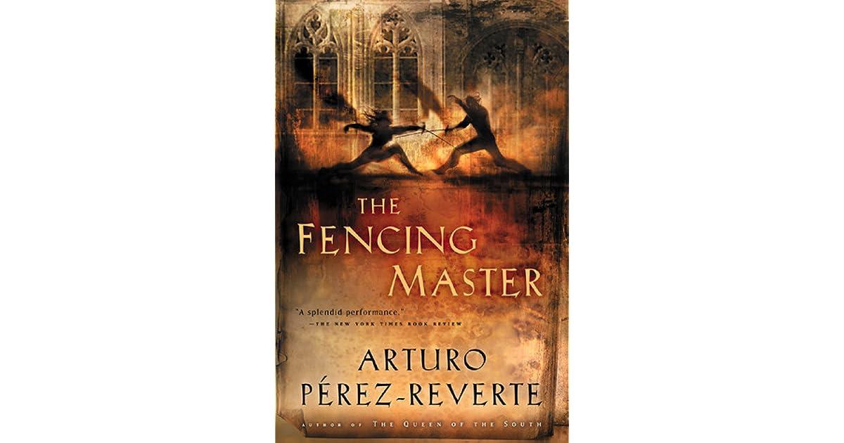 The Fencing Master by Arturo Pérez-Reverte