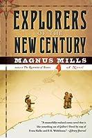 Explorers of the New Century