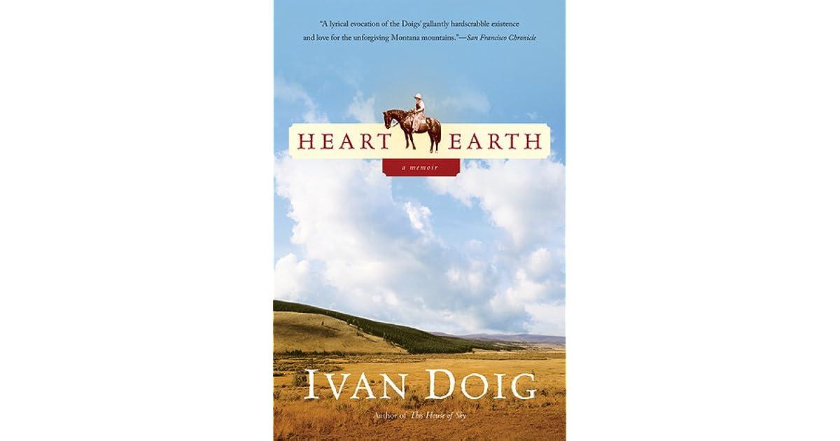 Heart Earth By Ivan Doig