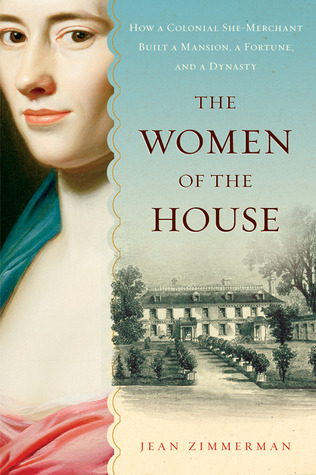 The Women of the House by Jean Zimmerman